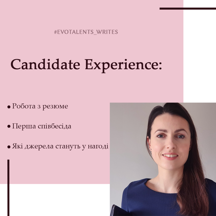 Candidate Experience: work with resume, 1st interview and helpful sources