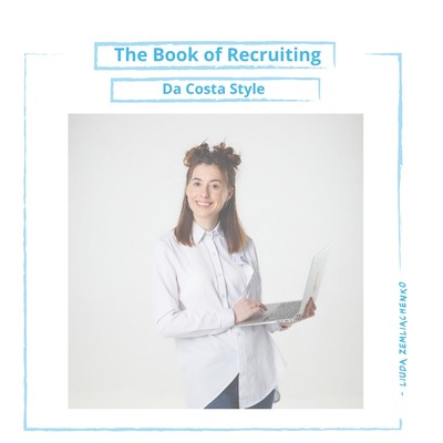 #liureads The Book of Recruiting; Da Costa Style